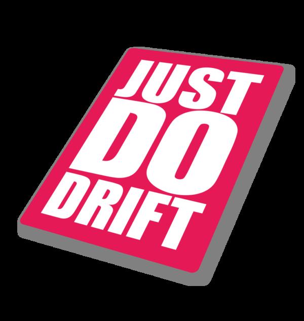 Sticker Just Do Drift