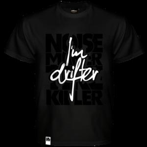 Koszulka I'M DRIFTER - Noise maker & Tire killer
